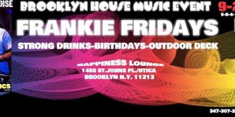 Frankie Fridays Dj Frankie Paradise tickets