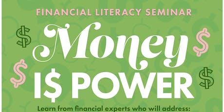 Financial Literacy Seminar - Money Is Power 2019 tickets
