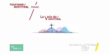 La Voix de Montréal tickets