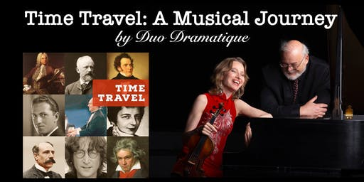 Time Travel: A Musical Journey by Duo Dramatique