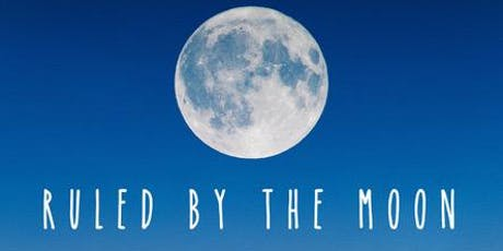 RULED BY THE MOON tickets