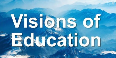 Visions of Education tickets