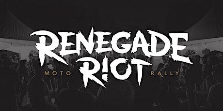 Renegade Riot Moto Rally 4 tickets
