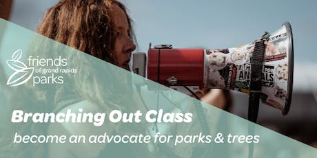 Branching Out Advocacy Class tickets