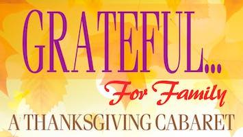 """""""Grateful... For Family"""""""