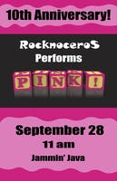 "Rocknoceros ""Pink!"" 10th Anniversary Concert - Show #1"