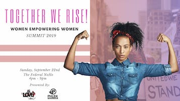 """""""Together We Rise: Women Empowering Women"""""""