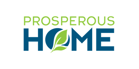 Prosperous Home tickets