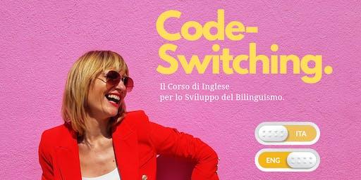 Code-Switching. Il Seminario di Inglese per lo Sviluppo del Bilinguismo.