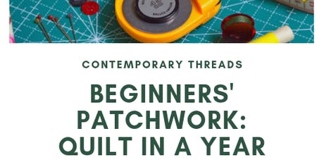Quilt in a Year: Beginner's Patchwork tickets
