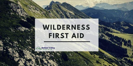 Wilderness First Aid Certification Course at Bolton Valley tickets