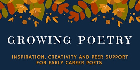 Growing Poetry Autumn 2019 - Southbank Sessions tickets