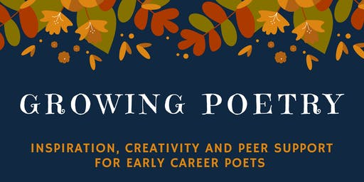 Growing Poetry Autumn 2019 - Southbank Sessions