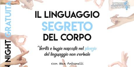 """OPEN NIGHT GRATUITA ★ """"IL LINGUAGGIO SEGRETO DEL CORPO"""" con Max Antonelli biglietti"""