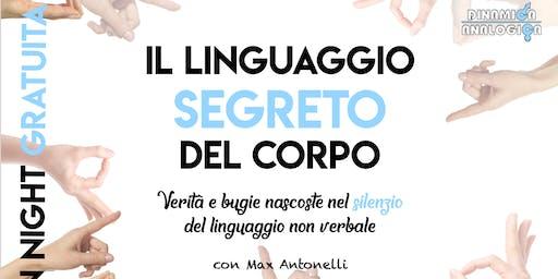 """OPEN NIGHT GRATUITA ★ """"IL LINGUAGGIO SEGRETO DEL CORPO"""" con Max Antonelli"""