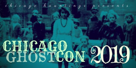 Chicago Ghost Con Paranormal Convention tickets