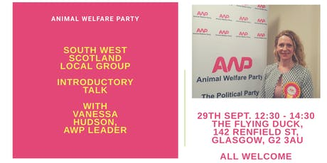 Animal Welfare Party - South West Scotland Local Group - Introductory Talk tickets