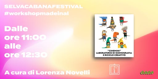 "Workshop per Bambini ""Cinemini"" // Lorenza Novelli"