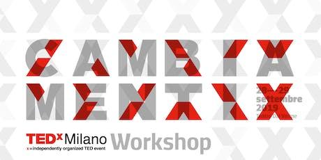 Workshop TEDxMilano 2019 biglietti