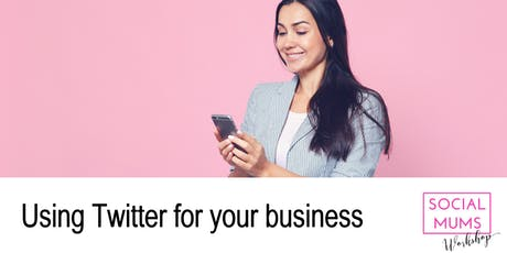 Using Twitter for your Business - Tunbridge Wells tickets