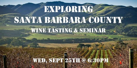 Tasting Table Event: Exploring Santa Barbara County (Tasting & Seminar) tickets