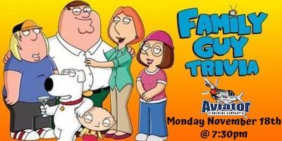 Family Guy Trivia at Aviator Taphouse
