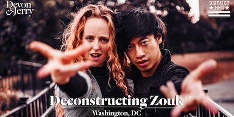 Deconstructing Zouk Weekender w/ Jerry & Devon tickets