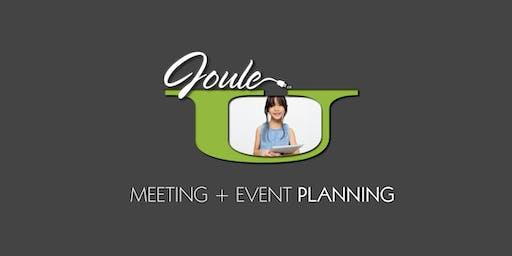 JOULE U . PLANNING + PROMOTING MEETINGS & EVENTS 1.0