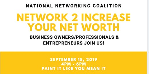 Networking 2 Increase Your Net Worth
