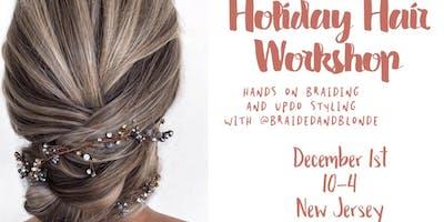 Holiday Hair Workshop