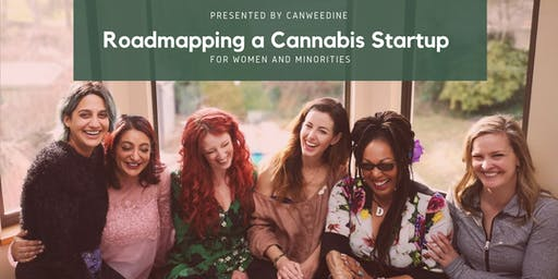 Roadmapping a Cannabis Startup for Women and Minorities