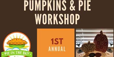PUMPKINS & PIE WORKSHOP