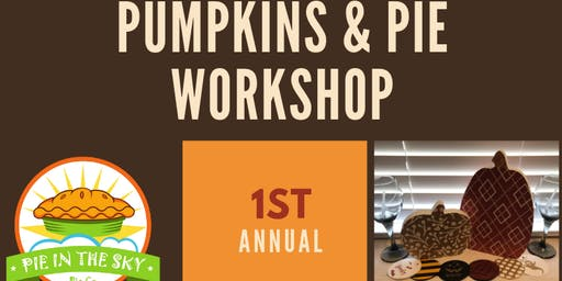 PUMPKINS & PIE WORKSHOP
