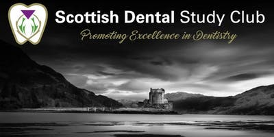 "Scottish Dental Study Club- ""From Zero to Hero""-Career Progression and Practice Development"