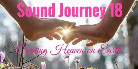 Sound Journey 18 Creating Heaven on Earth tickets