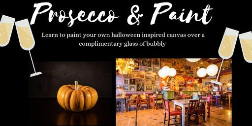 Prosecco and Paint- Halloween Edition- Paint your own Pumpkin