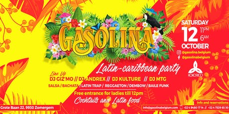 "GASOLINA ""Latin-caribbean party"" FIRST EDITION x Kokorico 12/10 tickets"