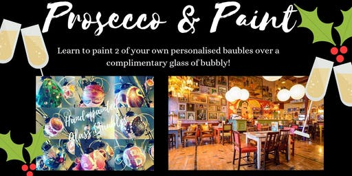 Prosecco and Paint- Xmas Edition- Paint your own Baubles