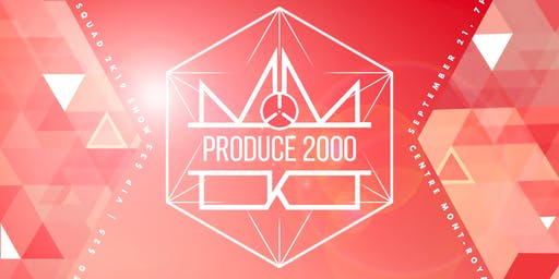 2K19: Produce 2000 Presented by 2KSQUAD