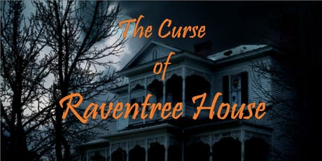 Mystic and Mainstream: The Curse of Raventree house  tickets
