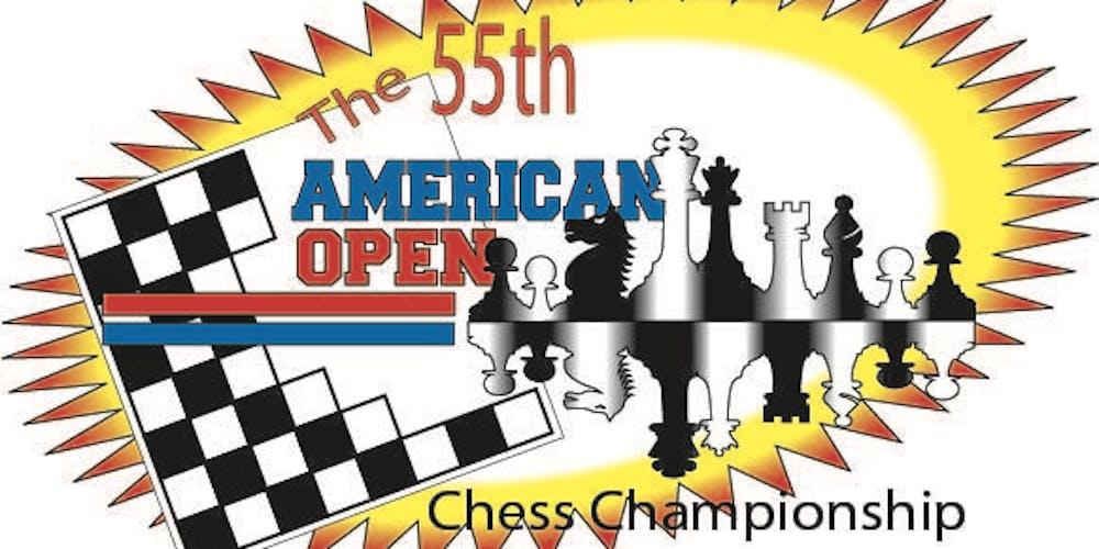 55th Annual American Open Chess Championship - Main Tournament