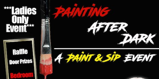 Painting After Dark: A Paint & Sip Event