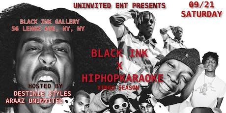 HIPHOP KARAOKE BK X BLACK INK  tickets