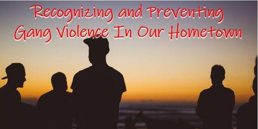 InfraGard Meeting: Recognizing and Preventing Gang Violence in our Hometown