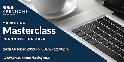 Marketing Masterclass - Planning Made Simple for 2020