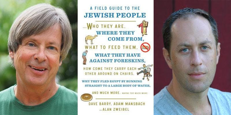 Changing Hands presents Dave Barry and Adam Mansbach: A Field Guide to the Jewish People