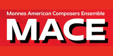 MACE (Mannes American Composers Ensemble)  tickets