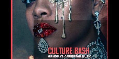 CULTURE BASH  HIPHOP vs CARIBBEAN MUSIC tickets
