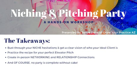 Niching & Pitching Party tickets