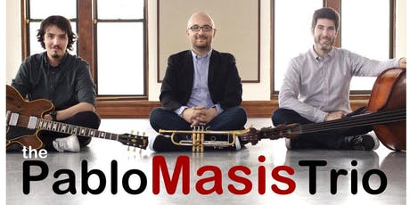 The Pablo Masis Trio tickets